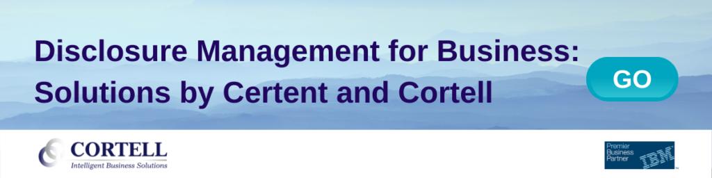 Certent CDM Disclosure Management