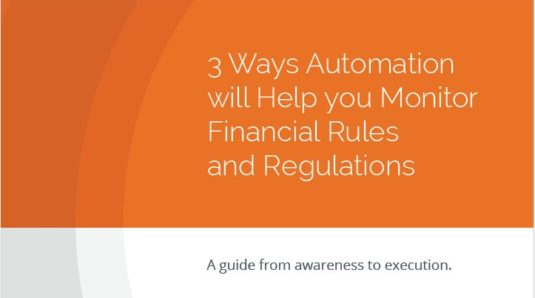 Automation helping you to monitor financial rules and regulations