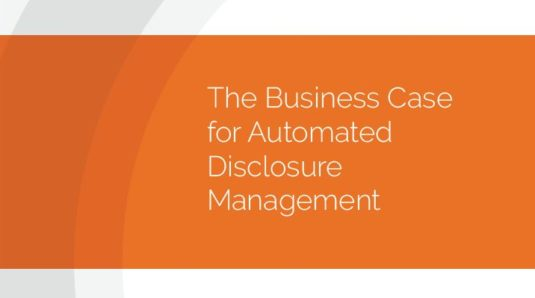 The business case for automated disclosure management